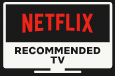 Label Netflix Recommended TV
